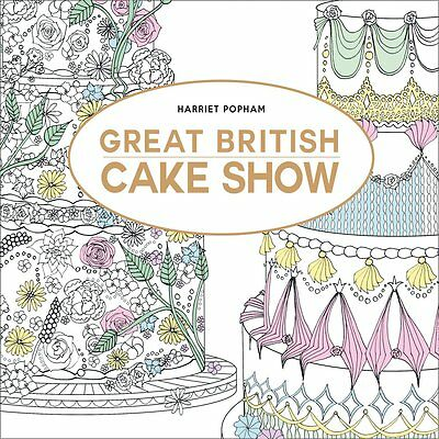 The Great British Cake Show Colouring Book for Adults