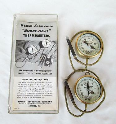 2 Marsh Serviceman Super Heat Thermometers Calibrated Working Very Nice
