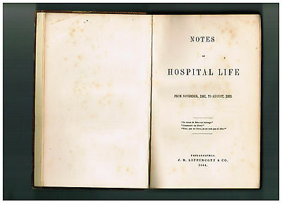 VERY RARE 1864 Civil War Medical Memoir NOTES ON HOSPITAL LIFE Wounded Hospitals