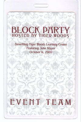 TIGER WOODS Block Party - JOHN MAYER LAMINATED BACKSTAGE PASS - Event Team, 2007