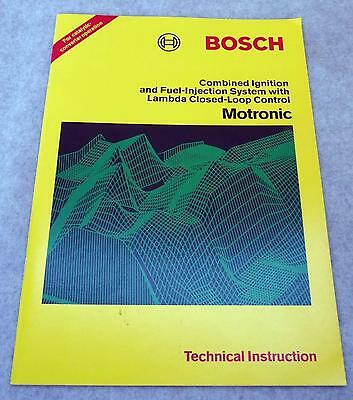 Bosch Motronic Technical Instruction Manual Combined Ignition and Fuel Injection