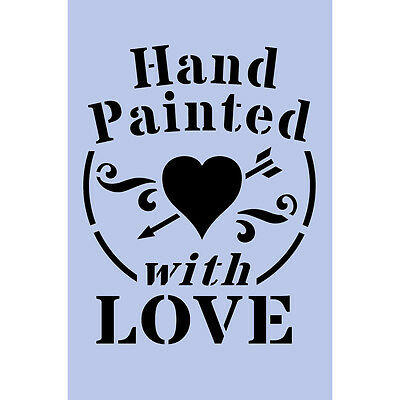 Hand Painted With Love Stencil 150x105mm Reusable Shabby Chic Airbrush Craft 053