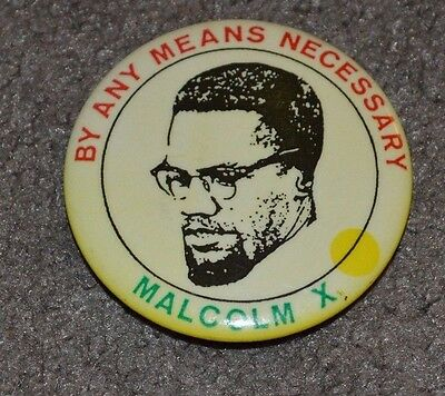 Vtg Malcolm X By Any Means Necessary Pin Button Black Power