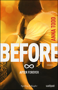 9788820060060 Before. After Forever + 1 Libro Gratis Omaggio