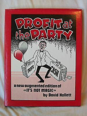 PROFIT AT THE PARTY BOOK. A NEW AUGMENTED EDT of ITS NOT MAGIC by DAVID HALLET