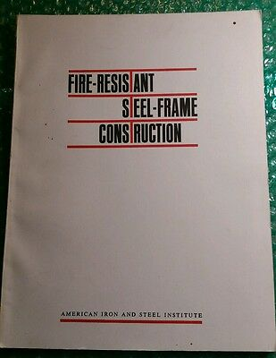 Fire Resistant Steel Frame Construction 1973 American Iron &steel Institute