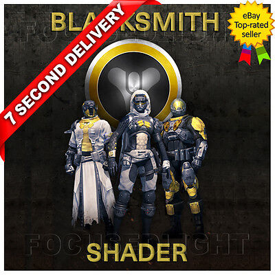 BLACKSMITH Destiny Shader  ~ T0P RATED P0WER  SELLER ~   PS4 XBOX DLC BUNGIE