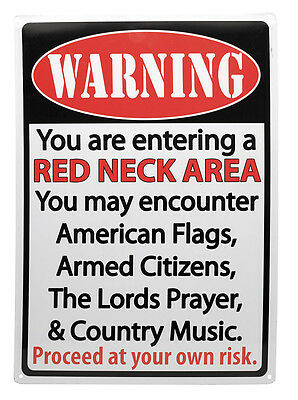 "Warning: ""Red Neck Area"" Hunting Humor FUNNY SOUTHERN MANCAVE Outdoor Sign 17X12"