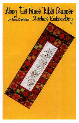 ALONG THE FENCE, Machine Embroidery Pattern From Turnberry Lane Patterns NEW