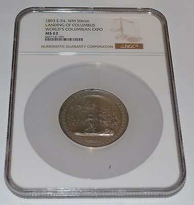 1893 Landing of Columbus World's Columbian Expo E-54 Graded by NGC as MS 62