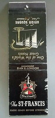 THE ST-FRANCIS HOTEL SAN FRANCISCO, CALIFORNIA Matchbook Matchcover