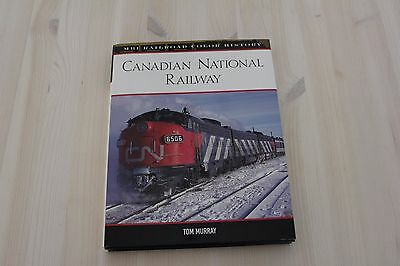 Canadian National Railway by Tom Murray MBI Railroad Color History