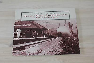 An Historical Guide to Canadian Pacific Railway Stations in British Columbia