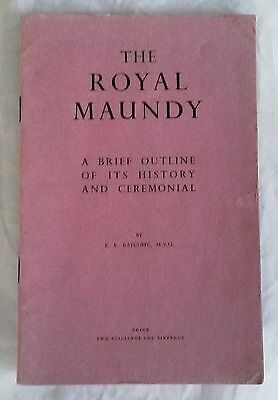 THE ROYAL MAUNDY by E E Ratcliffe, (King George's Jubilee Trust Pamphlet 1956)