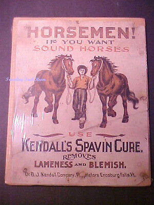 """Original 1900 Kendall's Spavin Cure """"If You Want Sound Horses"""" Cardboard Sign"""