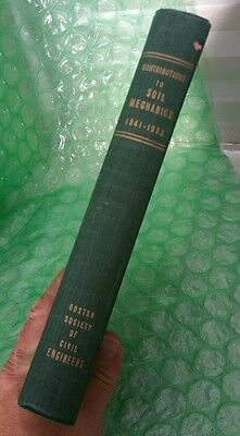 Oop Vintage Hard To Find- Contributions To Soil Mechanics 1941-1953 Bse Publishe
