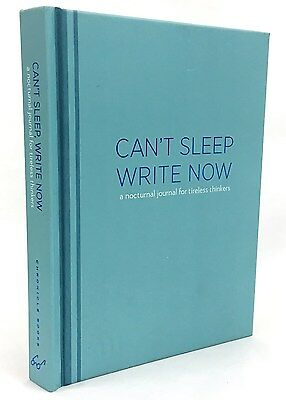 Can't Sleep, Write Now by Lucien Edwards (Notebook / blank book, 2011)