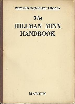 HILLMAN MINX1932-9 1946 & MK III-VIII Pitman's instruction handbook