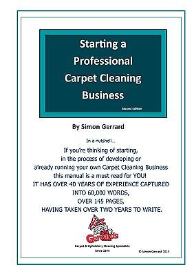 STARTING A PROFESSIONAL CARPET CLEANING BUSINESS  Training Course Manual