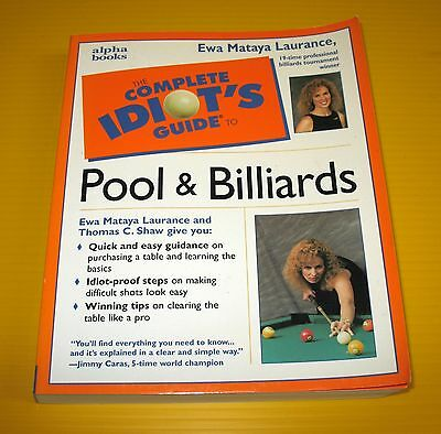 """POOL & BILLIARDS  """" The Complete IDIOT'S GUIDE TO """" 445 page book"""