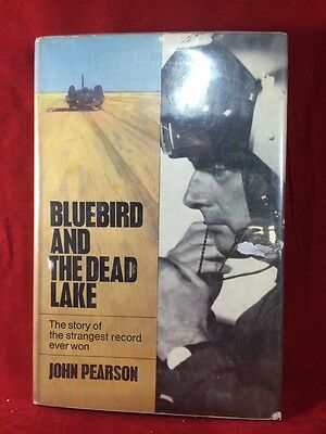 BLUEBIRD AND THE DEAD LAKE John Pearson 1965 BOOK
