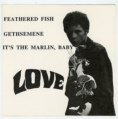 "psych USA : LOVE : Feathered Fish  - 7"" AUSTRIA 1995 ?  Arthur Lee"