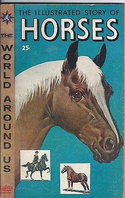 Illustrated Classics: The Illustrated Story of Horses--released Nov. 1958