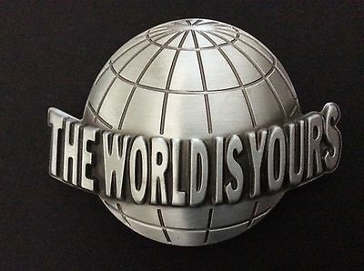 New The World Is Yours Belt Buckle