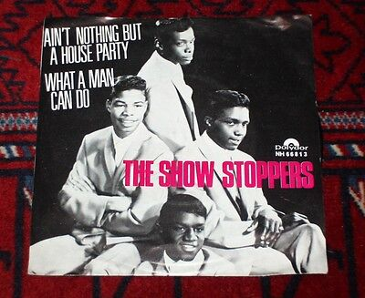 SHOW STOPPERS 45 rpm Nothing but a House Party RARE Norway Soul Stomper 1968 PS