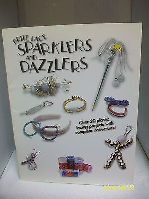 Brite Lace Sparklers & Dazzlers, Over 20 Plastic Lacing Projects, Booklet
