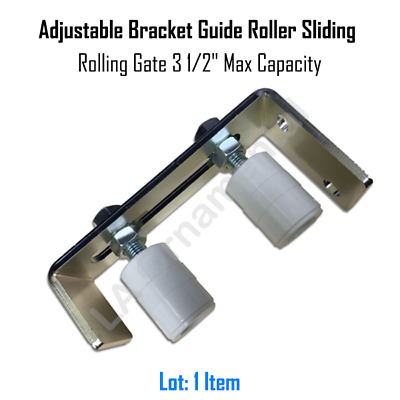 "Adjustable Bracket Guide Roller with Sliding Rolling Gate 3 1/2"" Max Capacity"