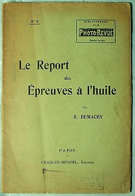 Robert Demachy Le Report des Epreuves a l`huile in French