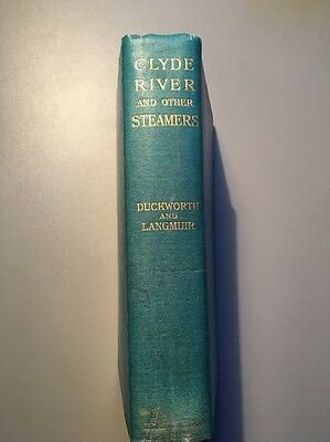 Clyde River And Other Steamers. 1937 First Edition Glasgow
