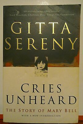Cries Unheard The Story of Mary Bell by Gitta Sereny non-fiction book