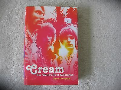 Cream ( Clapton , Baker , Bruce )The World First Supergroup Dave Thompson Book
