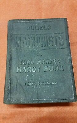 Audels Machinists and Tool Makers Handy Book, Frank Graham, 1942, N.Y., USA
