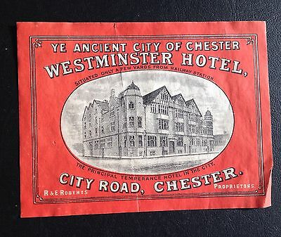 Rare 1900s Luggage Label WESTMINSTER HOTEL Temperance Chester Great Britain ?