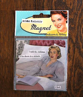 """Anne Taintor Refrigerator Magnet ~ Vintage Revisited - Retro Fun """"Lied"""" NEW"""