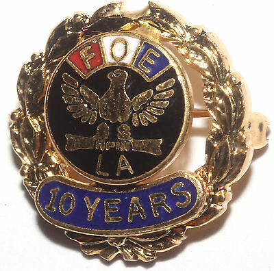 Vintage Fraternal Order Of Eagles FOE of LA 10 Year Gold Tone Enameled Pin
