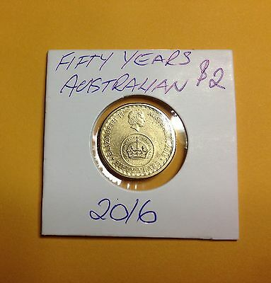 2016  $2 Fifty Years  Australian  Coin in  2x2 Holder