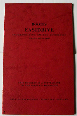 ROOTES EASIDRIVE Booklet, Supplement to Owners Handbook, Smiths, part no 6600680
