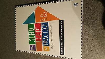 The Send Code of Practice 0-25 Years: Policy, Provision and Practice by Paul...