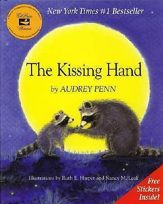 The Kissing Hand Soft Cover Book By Audrey Penn