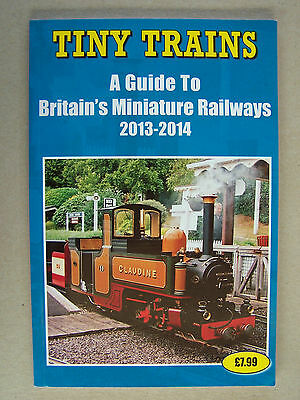 Tiny Trains A Guide To Britain's Minature Railways. Book.