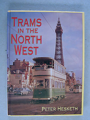 """""""trams In The North West."""" Light Railway Transport. Book."""