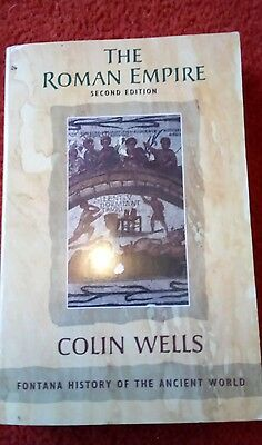 the roman empire by Colin Wells Fontana History Of Ancient World 2nd Edition