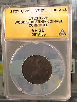 1723 1/2 Halfpenny Wood's Hibernia Copper Colonial, ANACS VF25 Details
