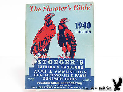 1940 Stoeger Arms Shooter's Bible Hunters Reference Book Rifles Guns Ammunition