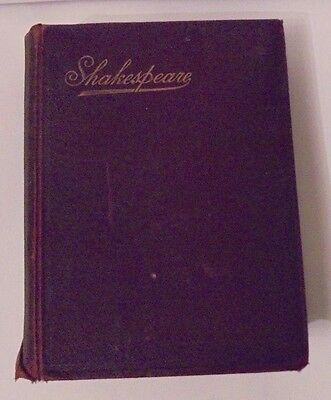 "rare antique book ""The Complete Works of William Shakespeare"" 1899"