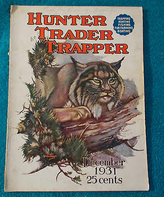 December 1931 Issue HUNTER TRADER TRAPPER Magazine (Peccary Hunting/Coyote)